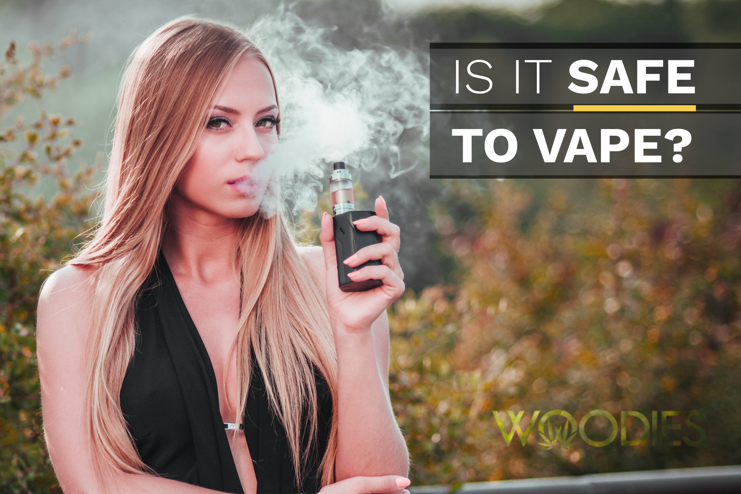 Is It Safe to Vape?