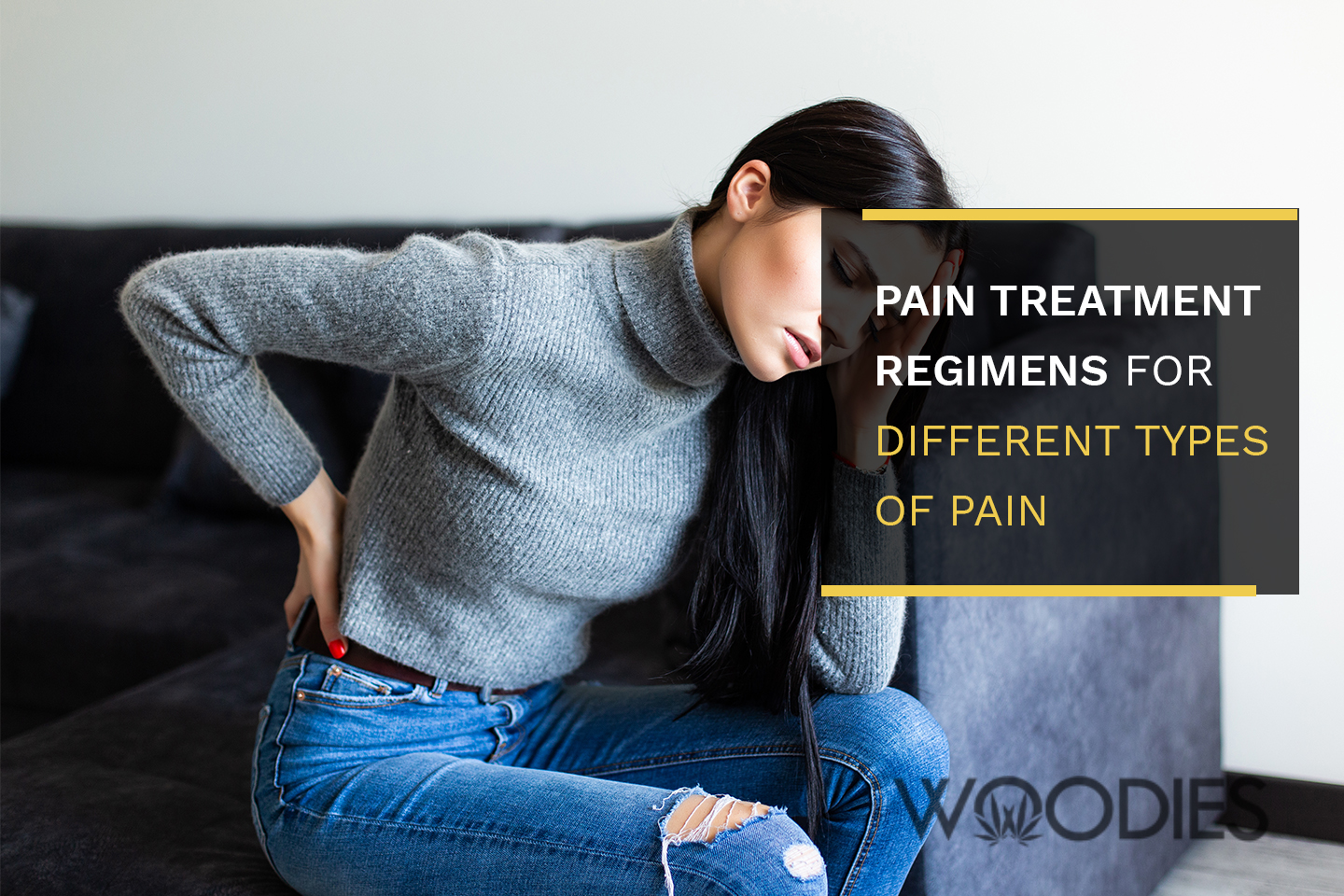 Pain Treatment Regimens for Different Types of Pain